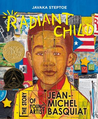 Radiant Child: The Story of Young Artist Jean-Michel Basquiat Cover Image
