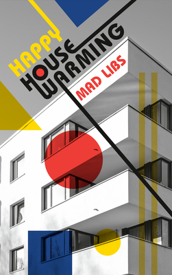Happy Housewarming Mad Libs Cover Image