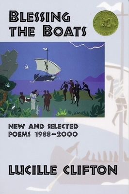 Blessing the Boats: New and Selected Poems 1988-2000 (American Poets Continuum #59) Cover Image