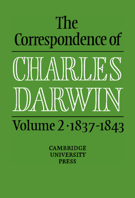 The Correspondence of Charles Darwin: Volume 2, 1837-1843 Cover Image