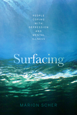 Surfacing: People Coping with Depression and Mental Illness Cover Image