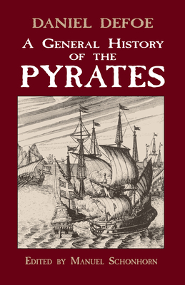 A General History of the Pyrates (Dover Maritime) Cover Image