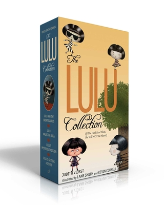 The Lulu Collection (If You Don't Read Them, She Will NOT Be Pleased): Lulu and the Brontosaurus; Lulu Walks the Dogs; Lulu's Mysterious Mission; Lulu Is Getting a Sister (The Lulu Series) Cover Image