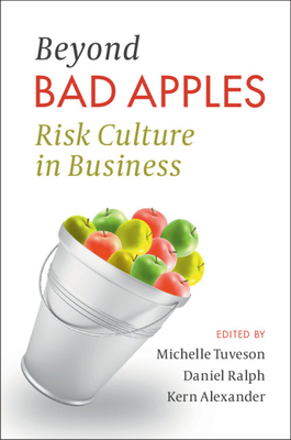 Beyond Bad Apples: Risk Culture in Business Cover Image