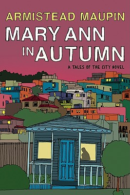 Cover Image for Mary Ann in Autumn: A Tales of the City Novel