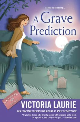 A Grave Prediction (Psychic Eye Mystery #14) Cover Image