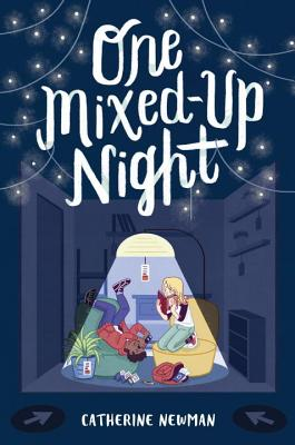 One Mixed- Up Night by Catherine Newman