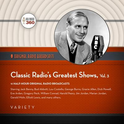 Classic Radio's Greatest Shows, Vol. 3 Cover Image