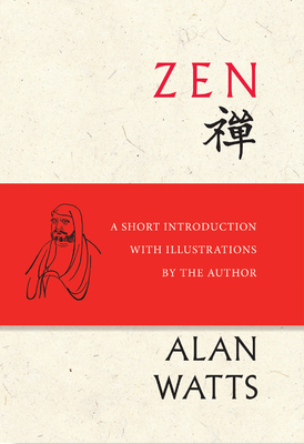 Zen: A Short Introduction with Illustrations by the Author Cover Image