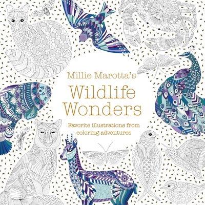 Millie Marotta's Wildlife Wonders: Favorite Illustrations from Coloring Adventures (Millie Marotta Adult Coloring Book #9) Cover Image