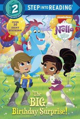 The Big Birthday Surprise! (Nella the Princess Knight) (Step into Reading) Cover Image