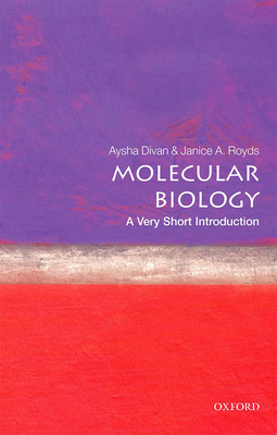 Molecular Biology: A Very Short Introduction (Very Short Introductions) Cover Image