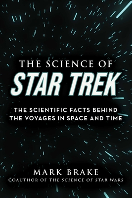 The Science of Star Trek: The Scientific Facts Behind the Voyages in Space and Time Cover Image