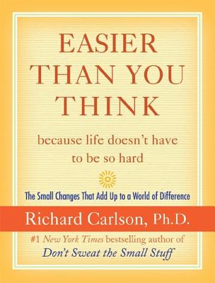 Easier Than You Think ...Because Life Doesn't Have to Be So Hard Cover
