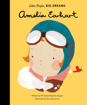 Amelia Earhart (Little People, BIG DREAMS #3) Cover Image