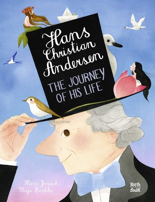 Hans Christian Andersen: The Journey of His Life Cover Image