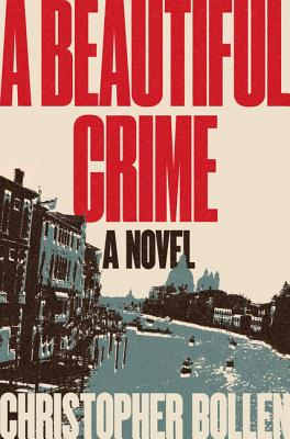 A Beautiful Crime: A Novel Cover Image
