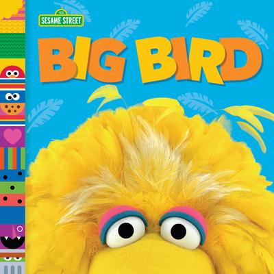 Big Bird (Sesame Street Friends) Cover Image