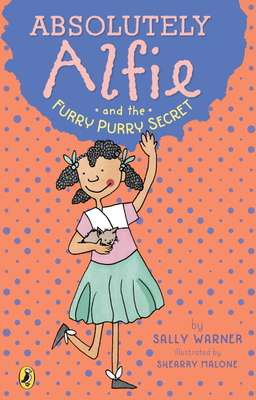 Absolutely Alfie and the Furry, Purry Secret Cover Image