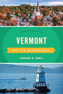Vermont Off the Beaten Path(r): Discover Your Fun Cover Image