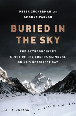 Buried in the Sky: The Extraordinary Story of the Sherpa Climbers on K2's Deadliest Day Cover Image