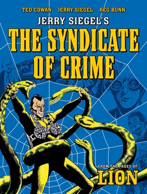 Jerry Siegel's Syndicate of Crime Cover Image