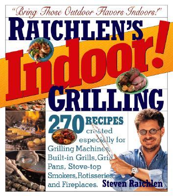 Raichlen's Indoor! Grilling Cover