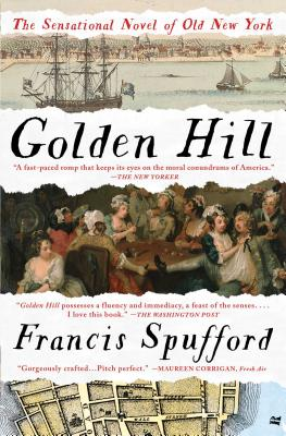 Golden Hill: A Novel of Old New York Cover Image