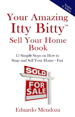 Cover for Your Amazing Itty Bitty Sell Your Home Book