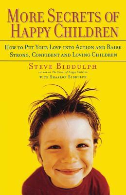 Cover for More Secrets of Happy Children