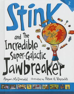 Stink and the Incredible Super-Galactic Jawbreaker (Stink (Numbered Pb) #2) Cover Image