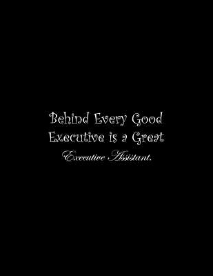 Behind Every Good Executive is a Great Executive Assistant: Line Notebook Handwriting Practice Paper Workbook Cover Image