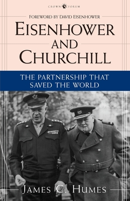 Eisenhower and Churchill: The Partnership That Saved the World Cover Image