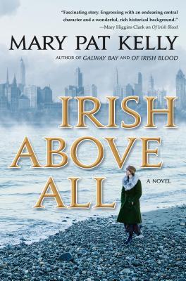 Irish Above All: A Novel (Of Irish Blood #3) Cover Image