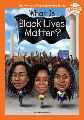 What Is Black Lives Matter? (Who HQ Now) Cover Image