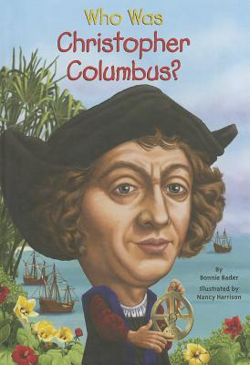Cover for Who Was Christopher Columbus?