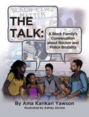 The Talk: A Black Family's Conversation about Racism and Police Brutality Cover Image