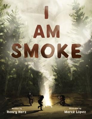 Cover for I Am Smoke