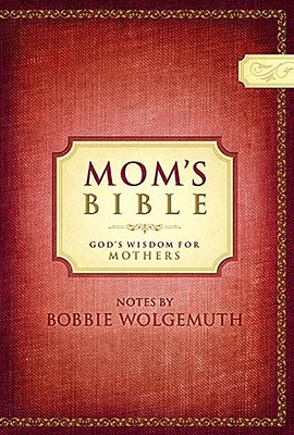 Mom's Bible-NCV: God's Wisdom for Mothers Cover Image