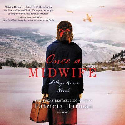 Once a Midwife Lib/E: A Hope River Novel Cover Image