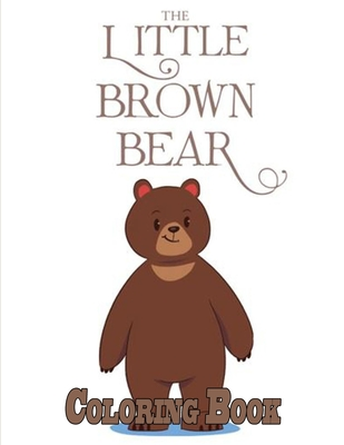 The Little Brown Bear Coloring Book Cover Image