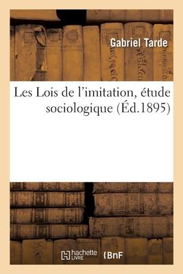 Les Lois de l'imitation, étude sociologique Cover Image