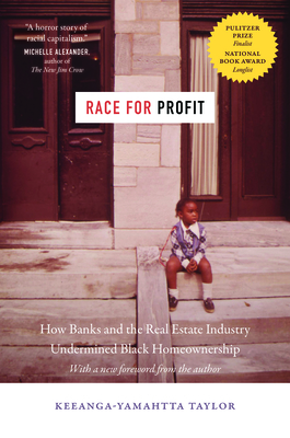 Race for Profit: How Banks and the Real Estate Industry Undermined Black Homeownership (Justice)