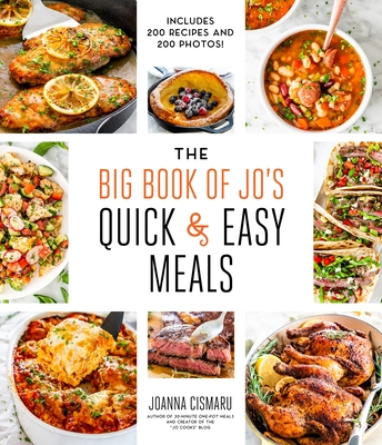 The Big Book of Jo's Quick and Easy Meals-Includes 200 recipes and 200 photos! Cover Image