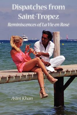 Dispatches from Saint-Tropez Cover