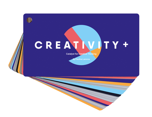 Creativity +: The Catalyst for Creative Thinking Cover Image