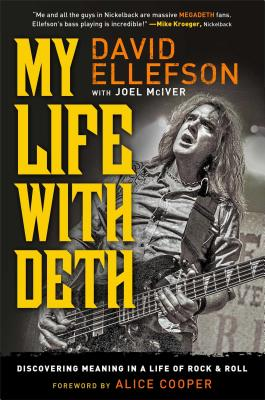 My Life with Deth: Discovering Meaning in a Life of Rock & Roll Cover Image