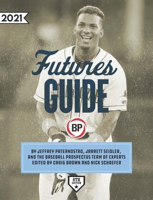 Baseball Prospectus Futures Guide 2021 Cover Image
