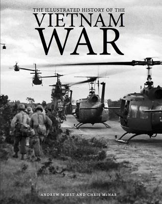Cover for The Illustrated History of the Vietnam War