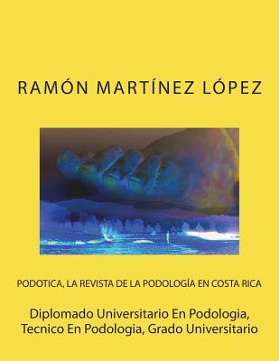 Diplomado Universitario En Podologia, Tecnico En Podologia, Grado Universitario Cover Image